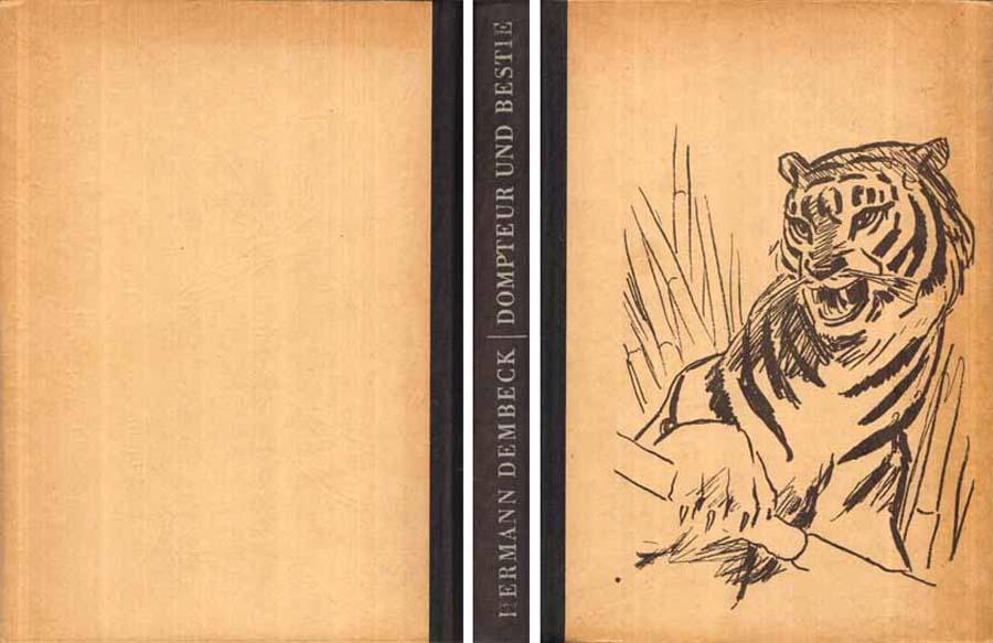 Buch von Hermann Dembeck - Dompteur und Bestie - 1957 bei Hood.de
