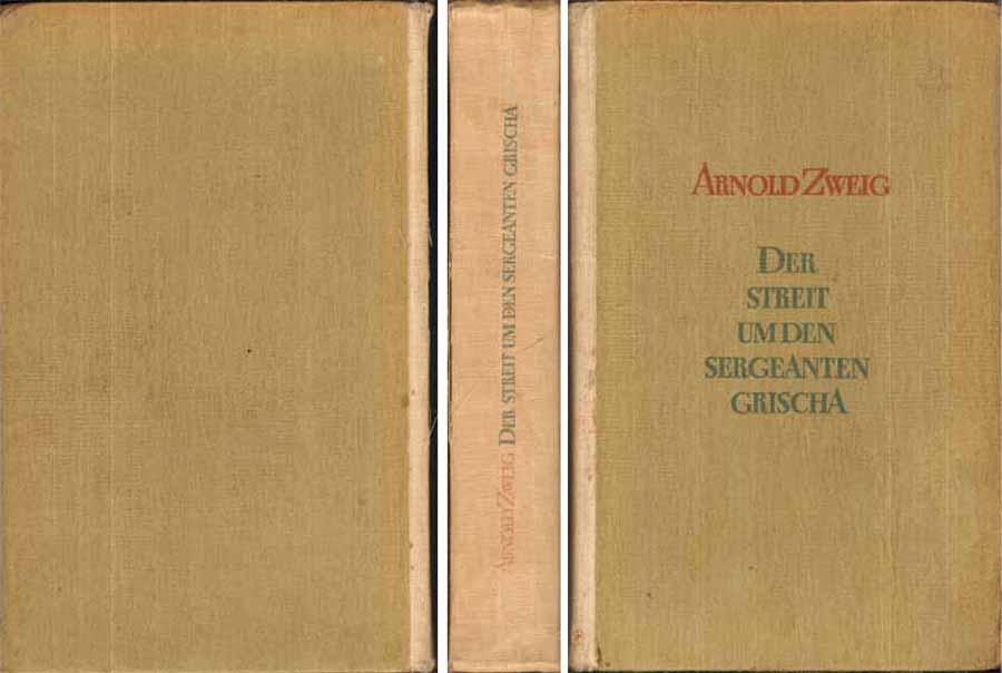 Buch von Arnold Zweig - Der Streit um den Sergeanten Grischa - ein Roman - 1949 bei Hood.de
