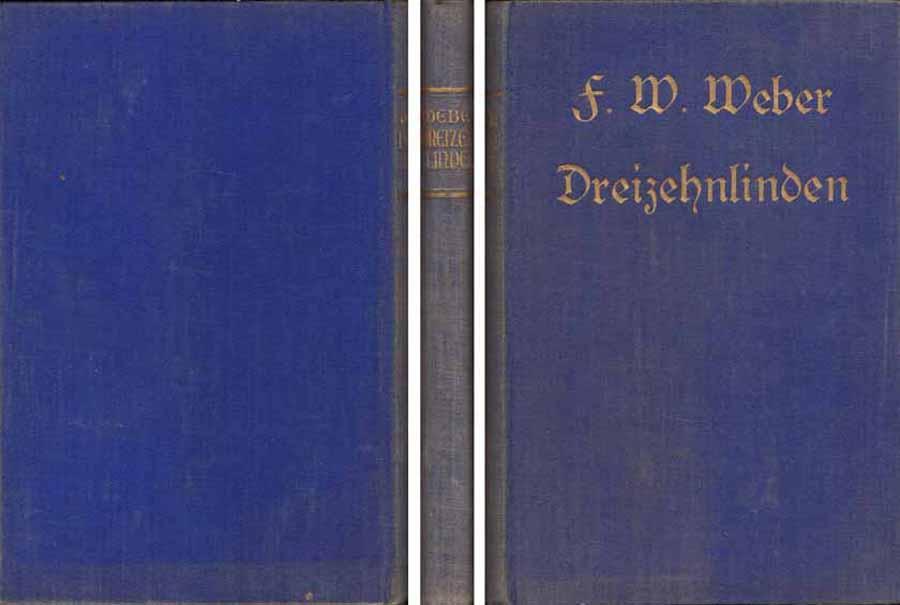 Buch von F. W. Weber - Dreizehnlinden - lyrisch-epische Dichtung bei Hood.de