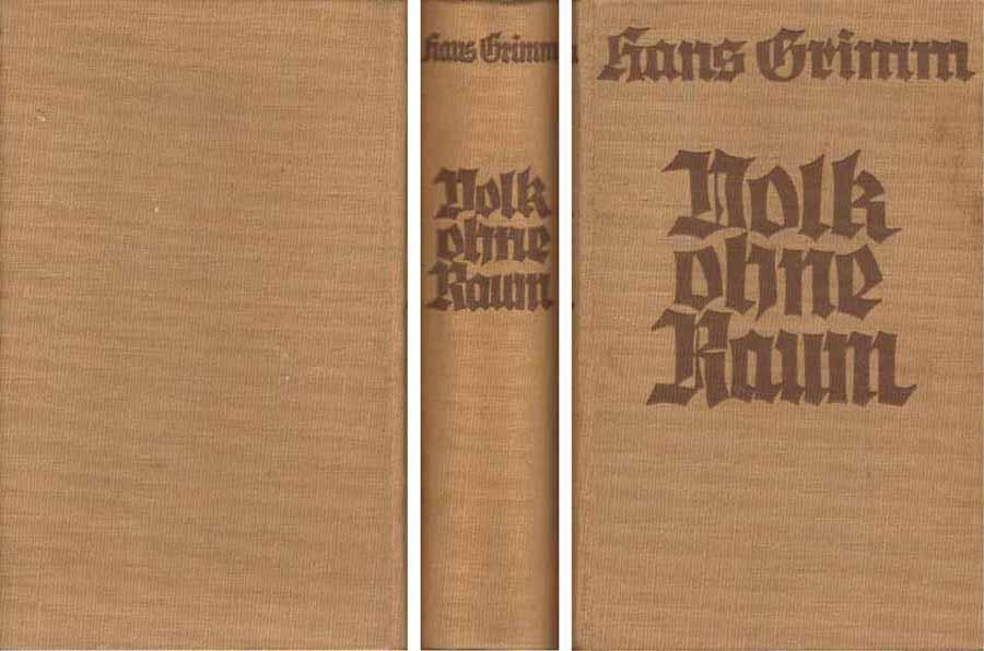Buch von Hans Grimm - Volk ohne Raum - ungekürzte Ausgabe - 1936 bei Hood.de