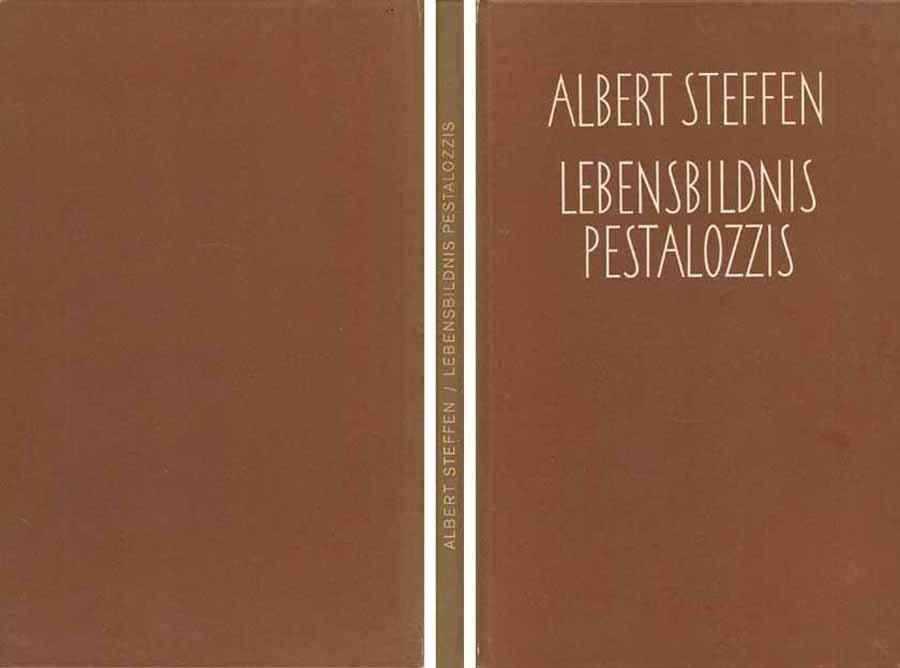 Buch von Albert Steffen - Lebensbildnis Pestalozzis - 1965 bei Hood.de